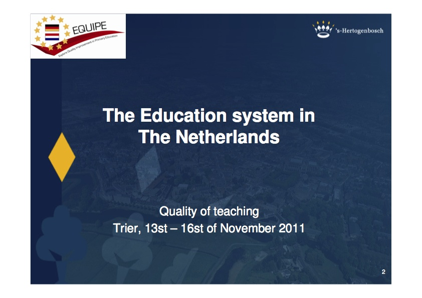 The educational system of the Netherlands